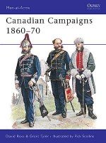 Canadian Campaigns 1860–70