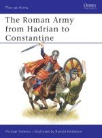 The Roman Army from Hadrian to Constantine