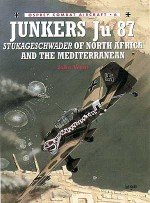 Junkers Ju 87 Stukageschwader of North Africa and the Mediterranean