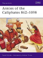 Armies of the Caliphates 862–1098